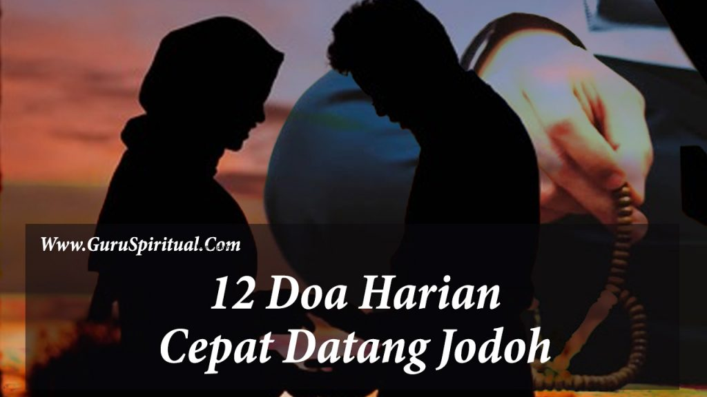 Doa Cepat Datangkan Jodoh