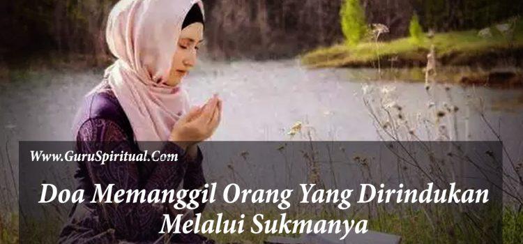 Doa Memanggil Orang Yang Dirindukan
